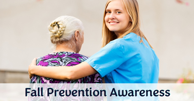 """A young, Caucasian female nurse hugging a senior Caucasian woman with text """"Fall Prevention Awareness"""""""