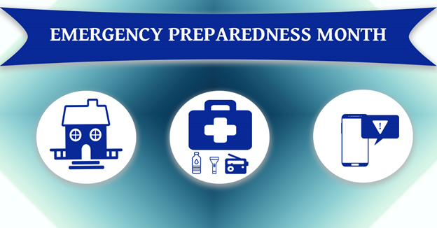 """Graphics of a house, first aid kit, and smartphone with an emergency alert with text """"Emergency Preparedness Month"""""""