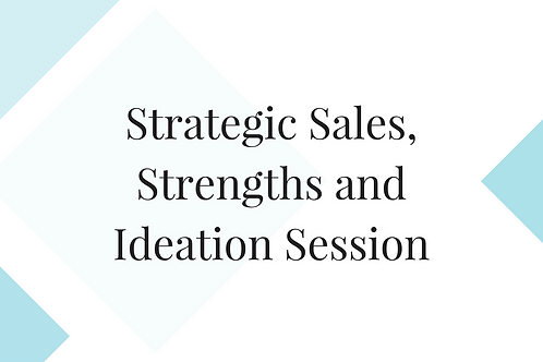 Strategic Strengths and Ideation Session