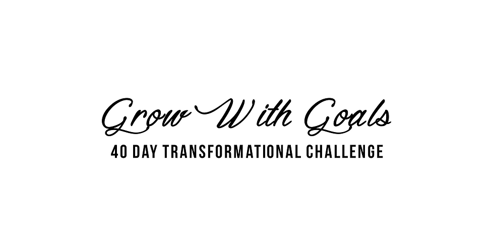 Grow With Goals - 40 Days of Transformation 2020