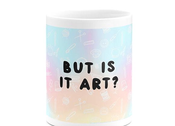 But Is It Art Mug