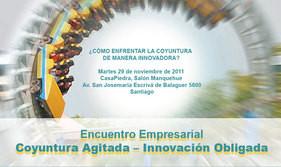 Encuentro Empresarial: Coyuntura Agitada – Innovación Obligada