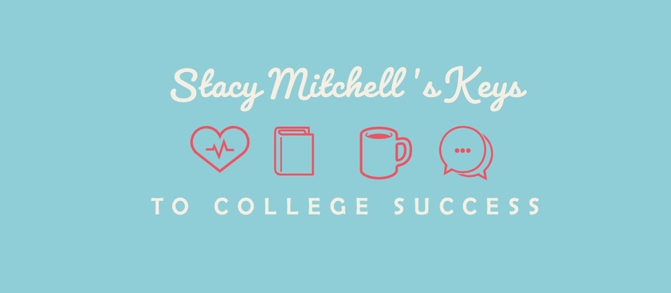 Stacy Mitchell: Keys to College Success