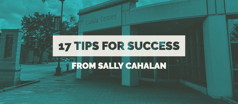 17 Tips from Sally Cahalan