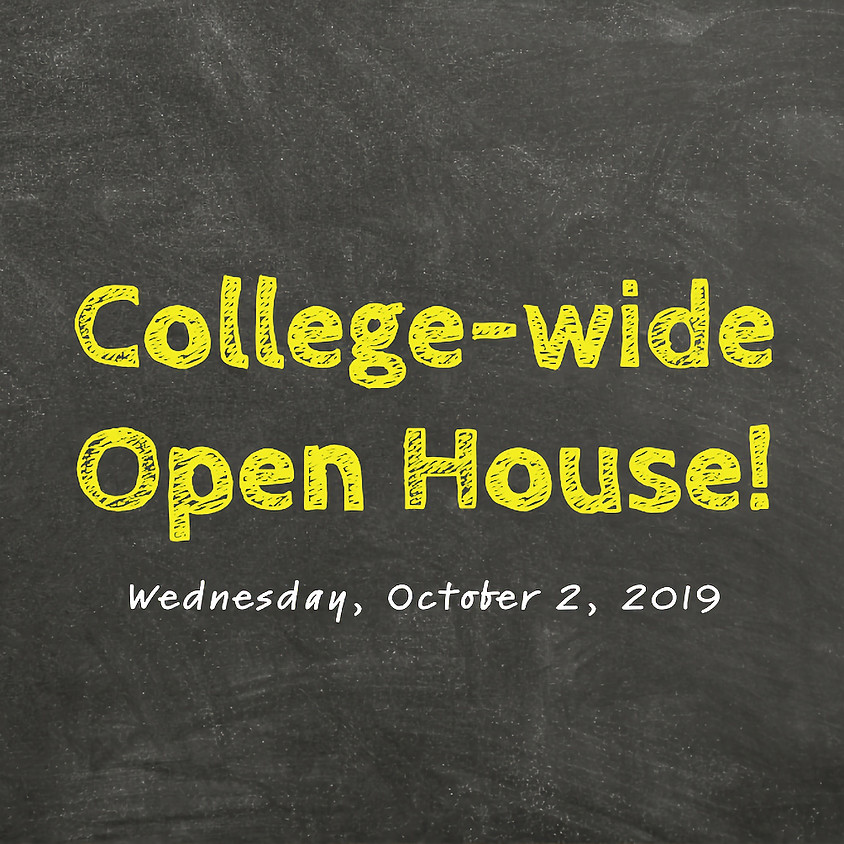 College-Wide Open House