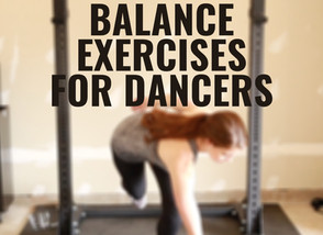 THE BEST BALANCE EXERCISES FOR DANCERS