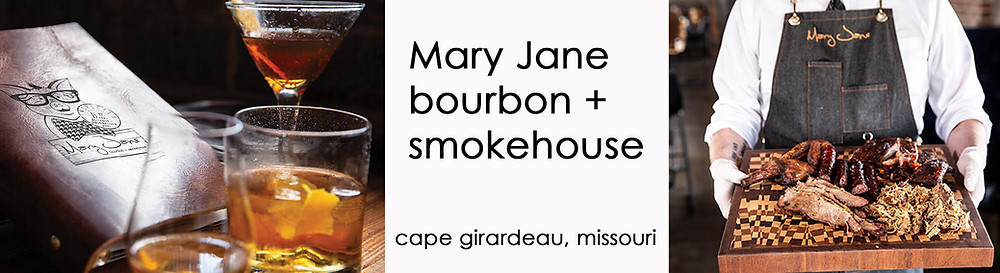 Advertisement for Mary Jane Bourbon & Smokehouse in Cape Girardeau click to learn more