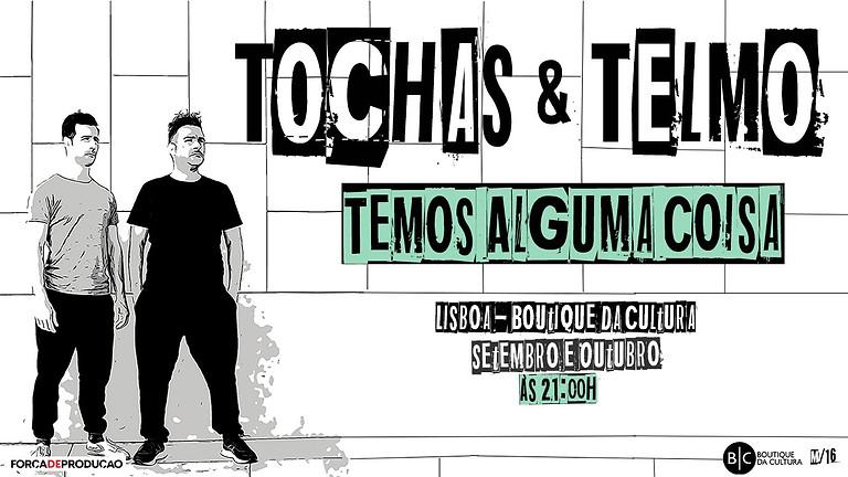 TOCHAS E TELMO - TEMOS ALGUMA COISA