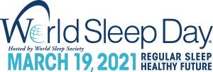 """World Sleep Day 2021 - """"Regular Sleep, Healthy Future""""."""