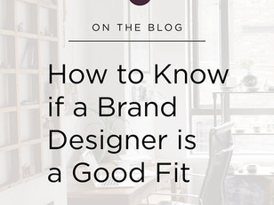 How to Know if a Brand Designer is a Good Fit