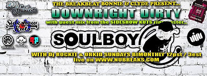 DOWNRIGHT DIRTY / SOULBOY: (Sideshow Kuts / V.I.M. Recordings)
