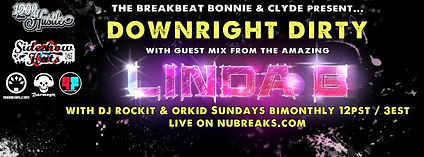 DOWNRIGHT DIRTY /LINDA B: The Linda B Breakbeat Show (allfm 96.9) / Licious Events - UK