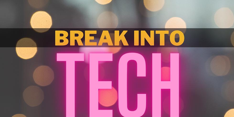 Break Into Tech