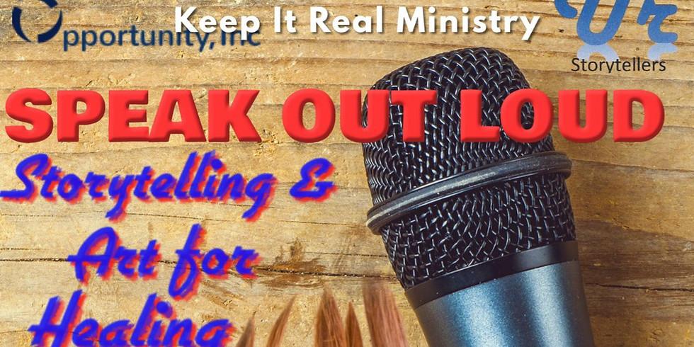 """Speak Out Loud"" Storytelling & Art for Healing"