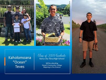 "Graduate Kaholomoana ""Ocean"" Tachera Teves"