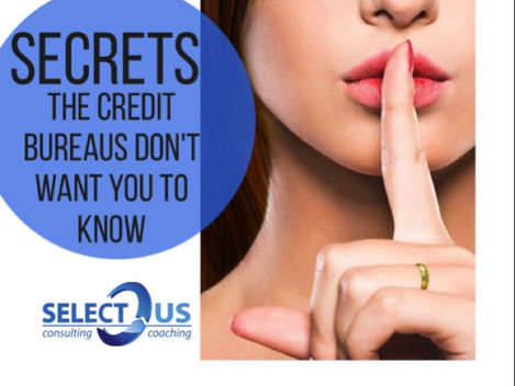 Secrets That Credit Bureaus Don't Want You To Know