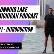 Podcast #1: Running Lake Michigan (RLM) - Introduction