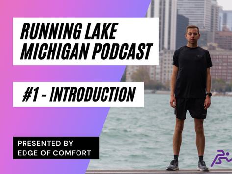 Podcast #1: Running Lake Michigan (RLM) - Introduction