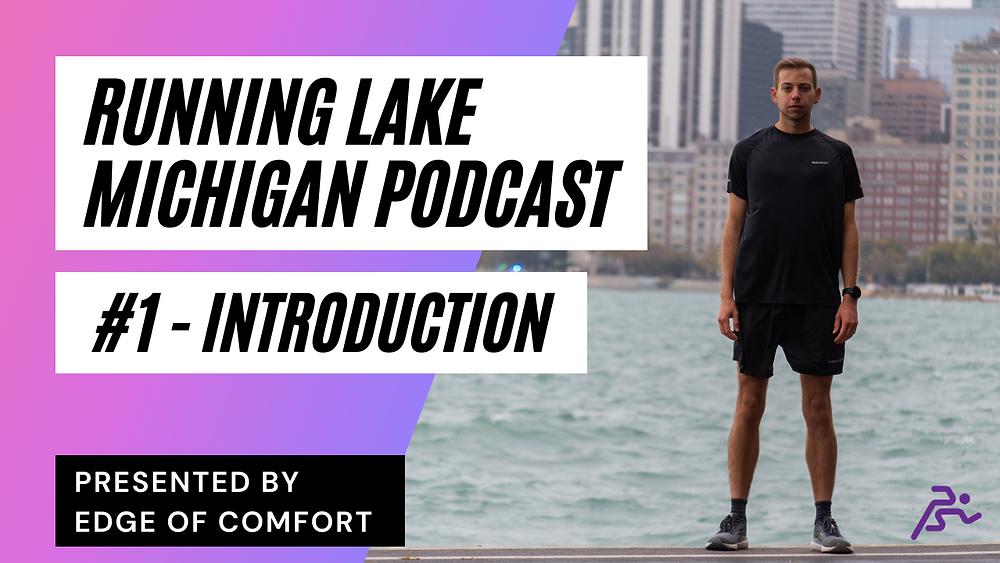 Running Lake Michigan Podcast #1