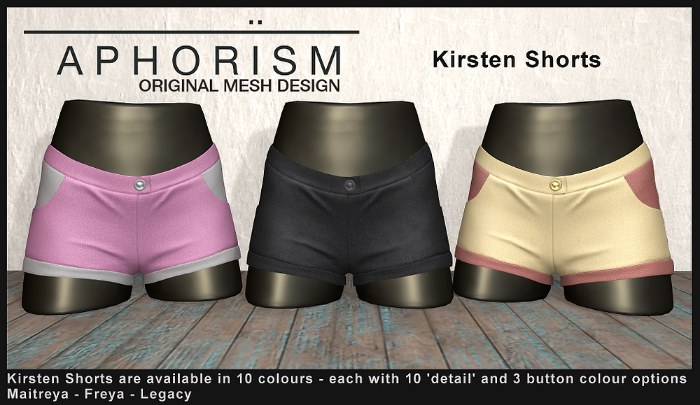!APHORISM! Kirsten Shorts - Second Life