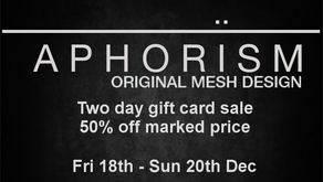 !APHORISM! 50% Off Gift Cards!