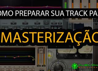 Como preparar sua track para masterização