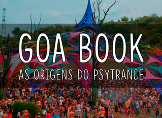 GOA BOOK: As Origens Do Psytrance
