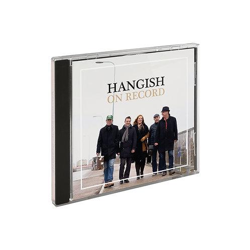 HANGISH - On Record