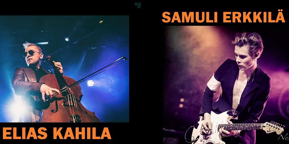 SAMULI ERKKILÄ & ELIAS KAHILA