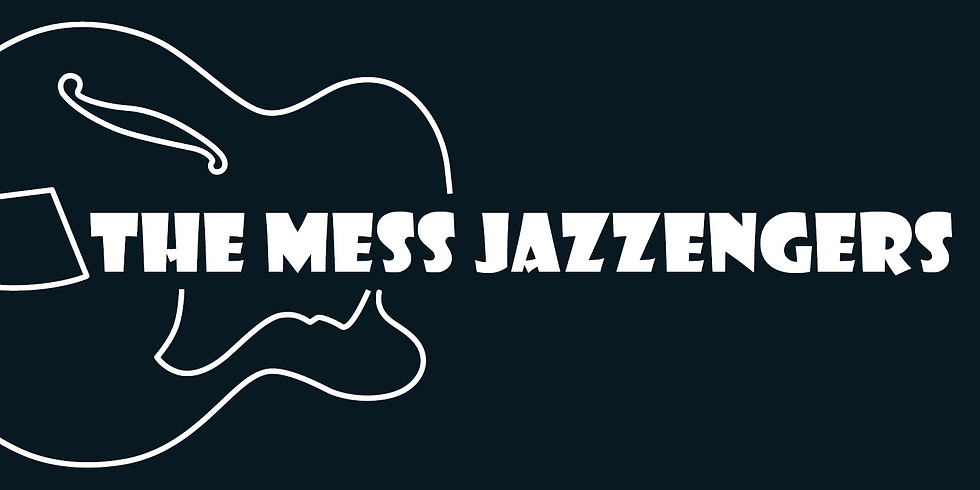 THE MESS JAZZENGERS