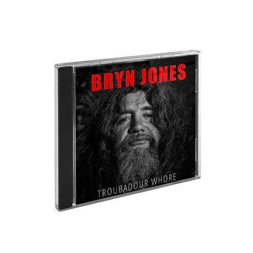Bryn Jones - Troubadour Whore, Signeerattu!