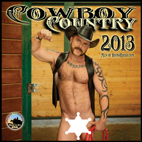 Calendars - 2013 Cowboy Country *Full-nude