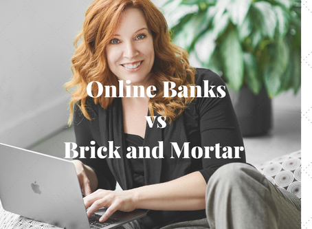 Online Banks vs Brick and Mortar Banks