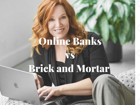 Online Banks vs Brick and Mortar Banks