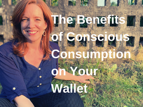 The Benefits of Conscious Consumption on Your Wallet