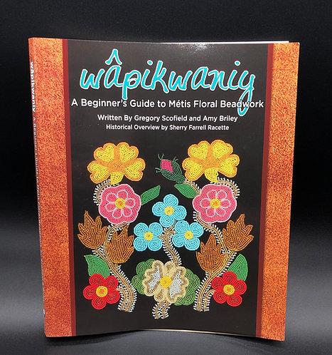 Wapikwaniy Floral Beading Book