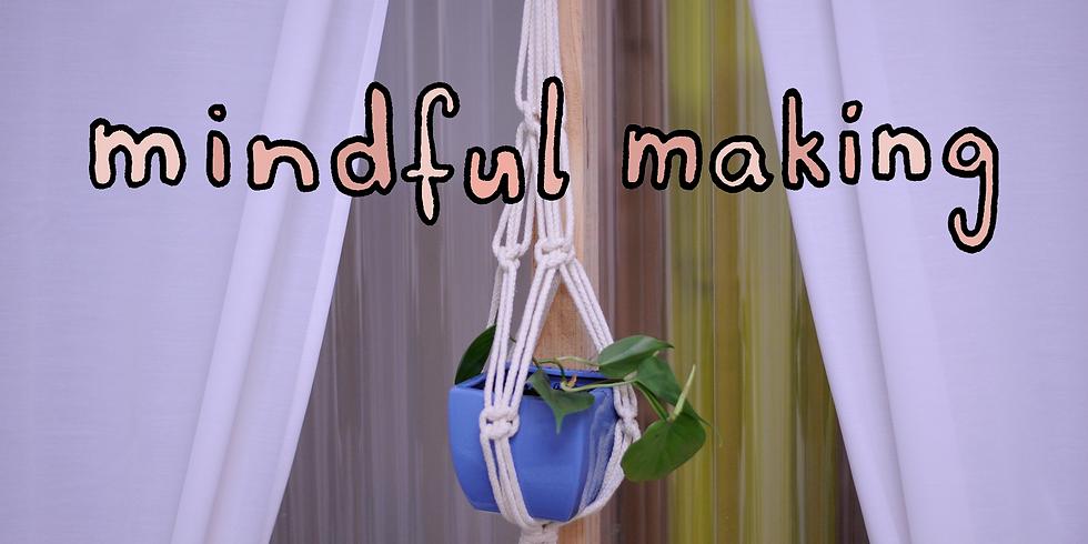 Mindful Making - Make a Macrame Plant Hanger