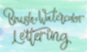 Brush Watercolor Lettering.jpg