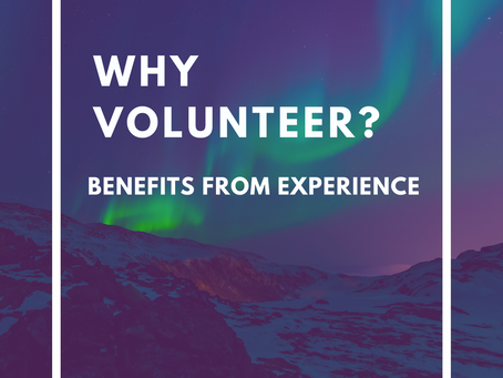 Why Volunteer? - Benefits from Experience