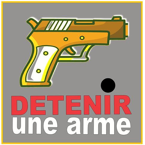 Acheter/détenir une arme