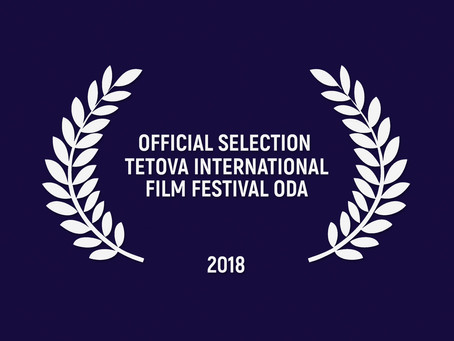 "Official Selection on ""Tetova International Film Festival"" – ODA"
