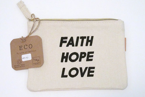 Eco Friendly Clutch -Faith Hope Love