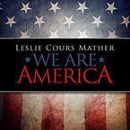 Leslie Cours MatherJim MartoWeAreAmerica