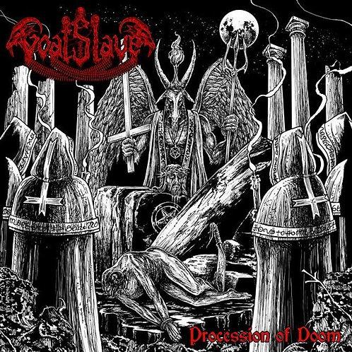 Goatslave : Procession of Doom