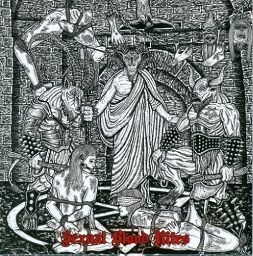 Ungod/Sacrilegious Rite : Sexual Blood Rites