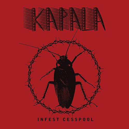 Kapala - Infest Cesspool