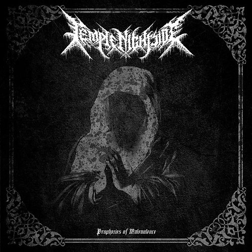 Temple Nightside : Prophecies of Malevolence