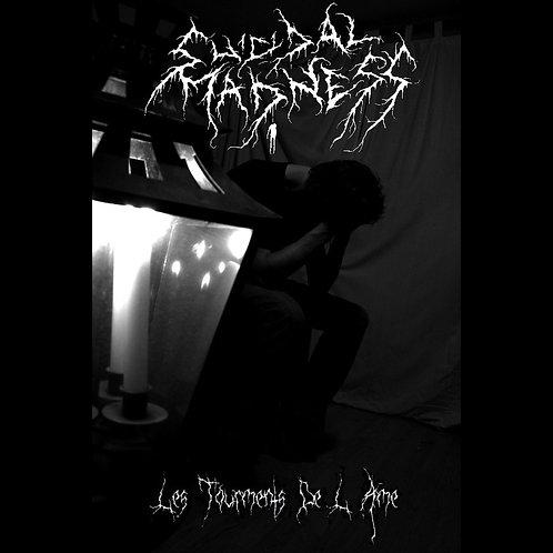Suicidal Madness - Les Tourments de l'Âme