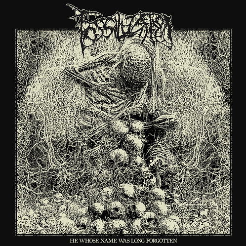 Fossilization - He Whose Name Was Long Forgotten