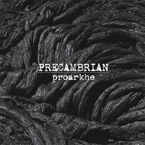 Precambrian : Proarkhe